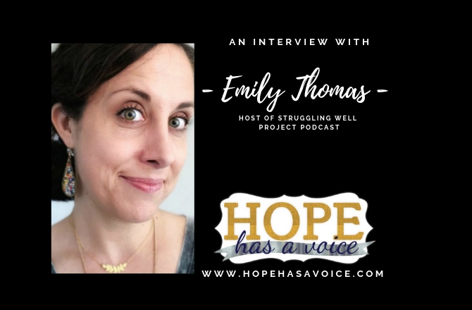 "Emily Thomas – Host of The Struggling Well Project Podcast – ""If it's not good, it's not done.""  EP 7"